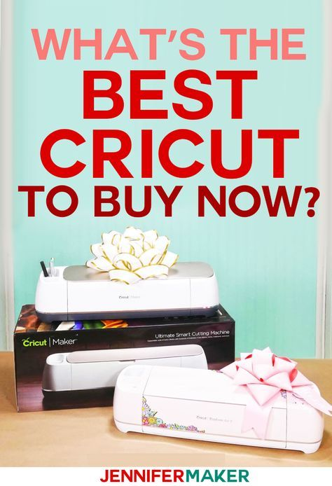 What's the Best Cricut Machine to Buy | Cricut Explore or ...