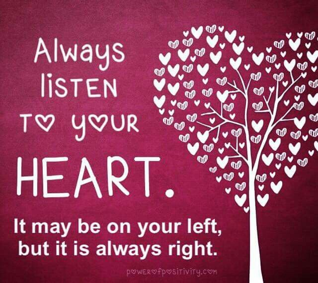 Always Listen To Your Heart Simple Reminders Your Heart