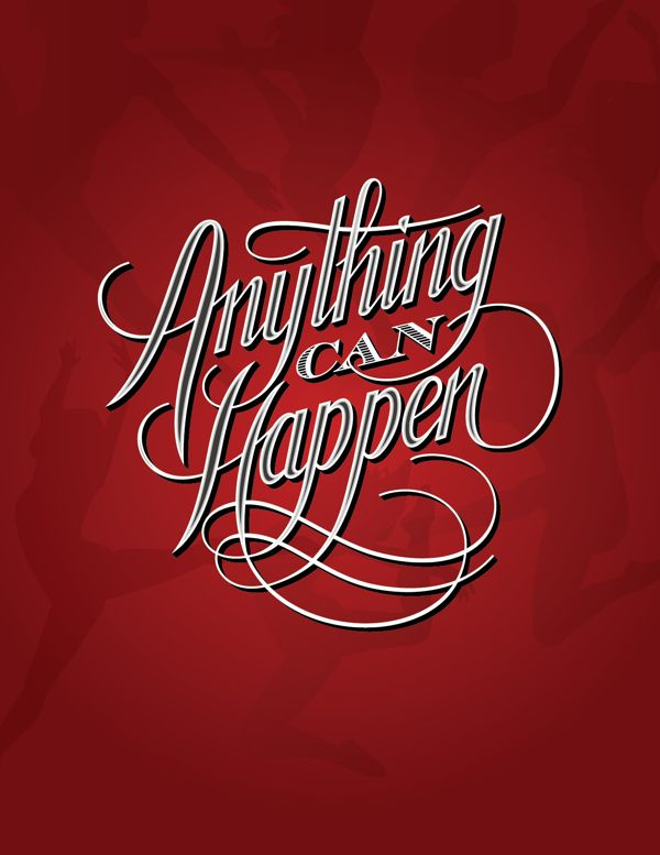 Anything Can Happen on Behance