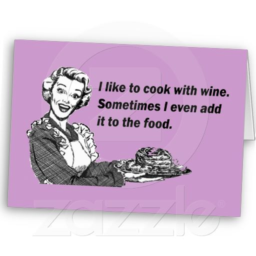 Chef & Cook Humor: Please Don't Wine