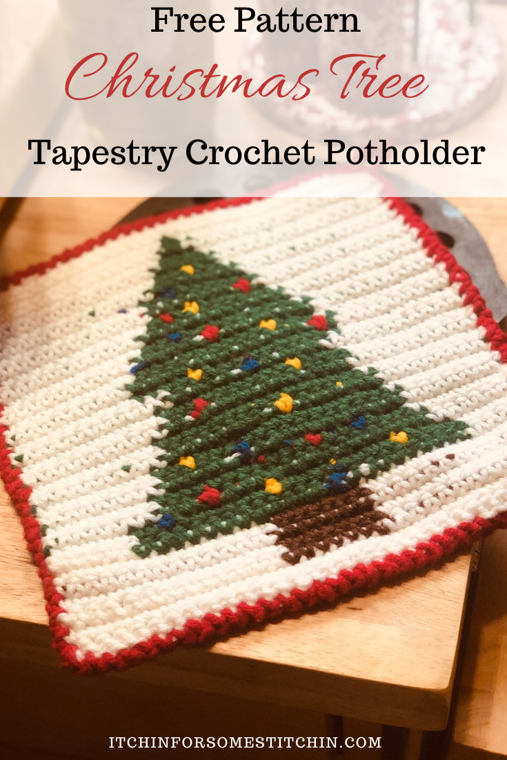 Tapestry Crochet Christmas Tree Potholder Free Pattern In 2020 Christmas Crochet Holiday Crochet Patterns Tapestry Crochet