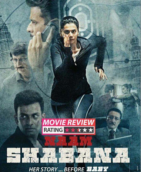 Naam Shabana Mp4 Full Movie