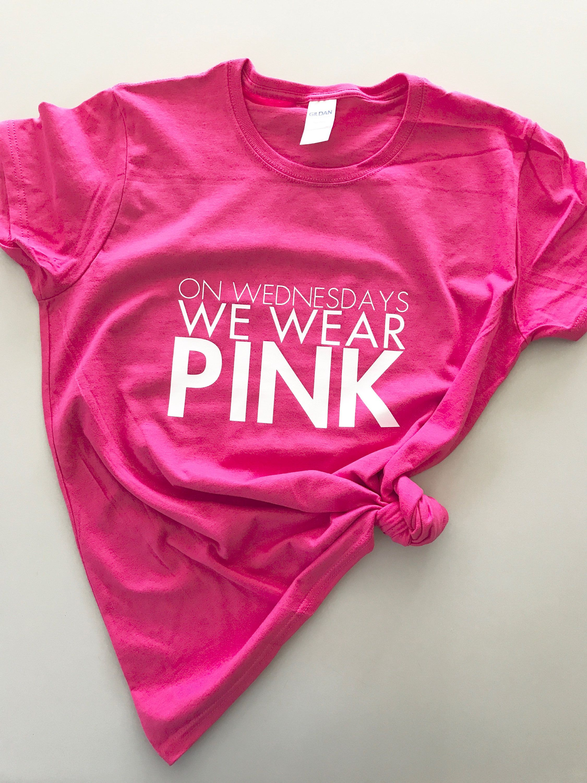 cd434421 On Wednesdays, We Wear Pink, Mean Girls Shirt / That's So Fetch / Regina  George / Fandom Tee / Movie Shirt / Funny / Pink / Wednesdays by ...
