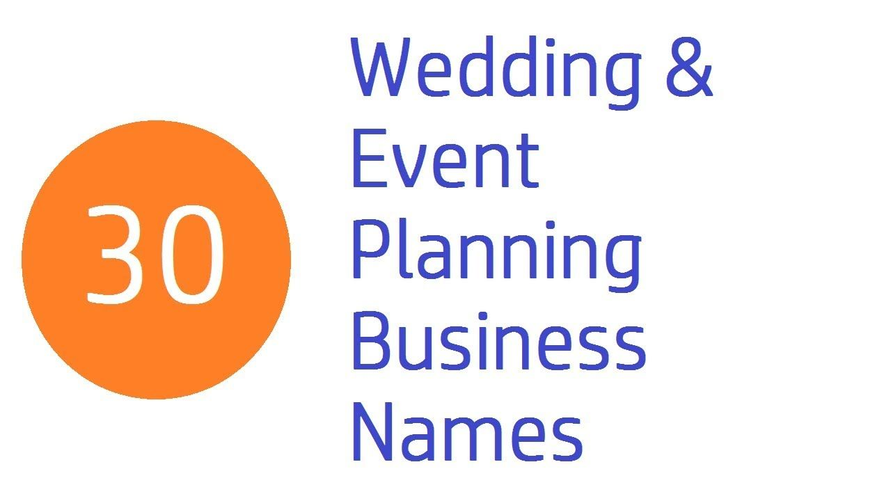 Wedding Event Planning Business Names