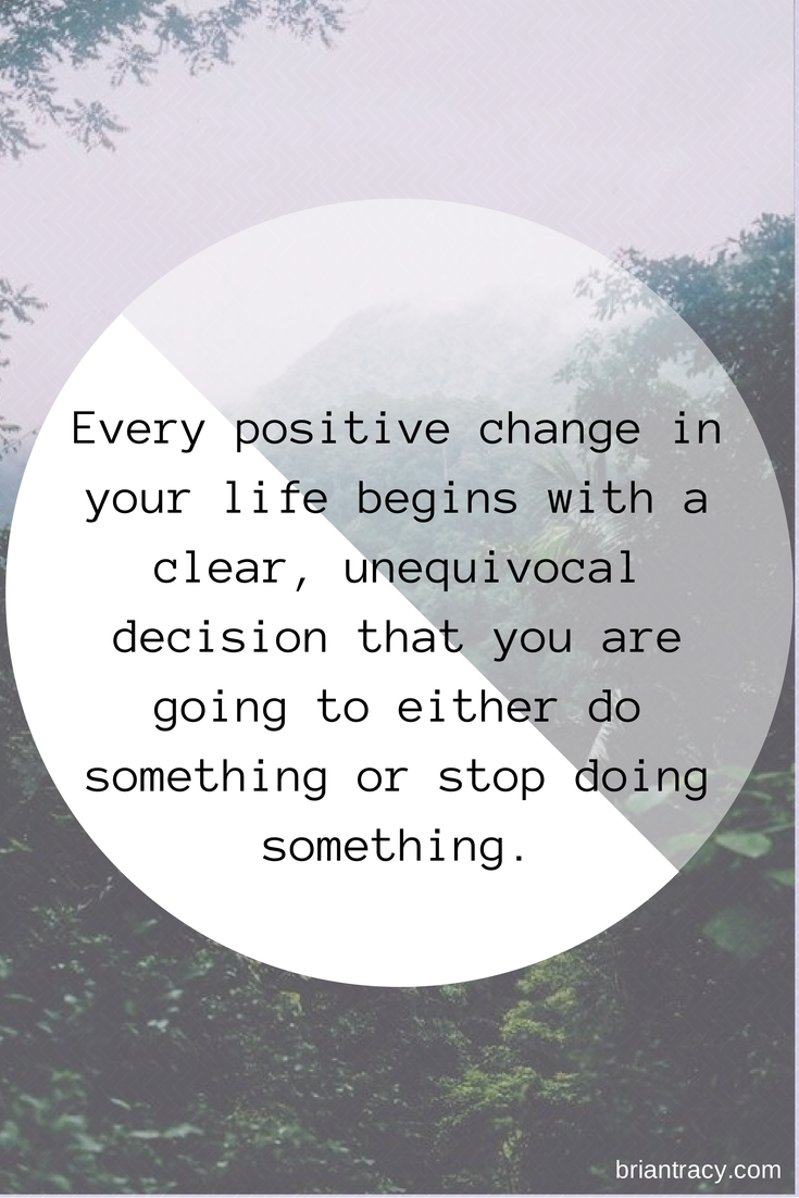 Inspirational Quotes To Change Your Life Qotd Every Positive Change In Your Life Begins With A Clear