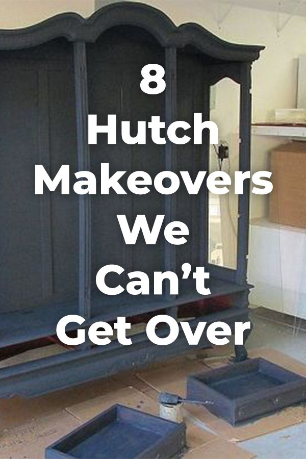 Inspiration for your next hutch makeover! You'll love them all. diy | furniture | hutch | diyhomedecor |upcycledfurniture |foyer furniture | entryway furniture ideas | furniture vanity
