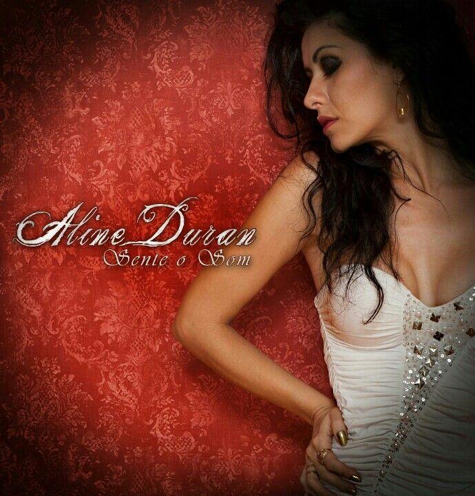 """Aline Duran - """"Sente o Som"""" (capa do disco)"""