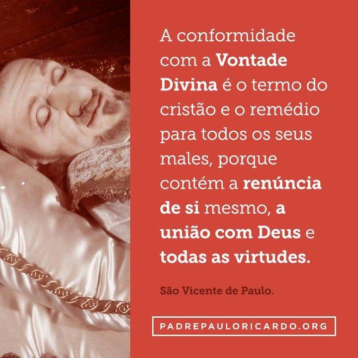 São Vicente De Paulo Frases A Conformidade Com A Vontade Divina é