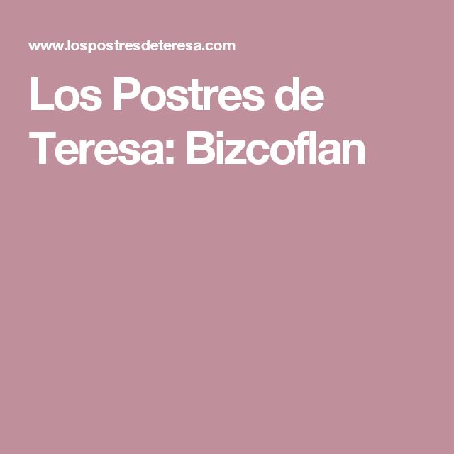 Los Postres de Teresa: Bizcoflan