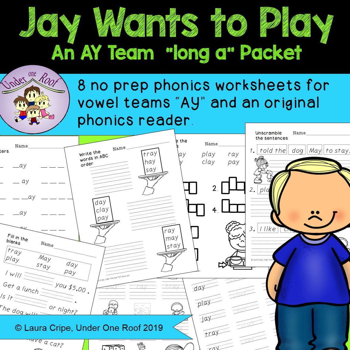 Jay Wants To Play An Ay Team Phonics Packet