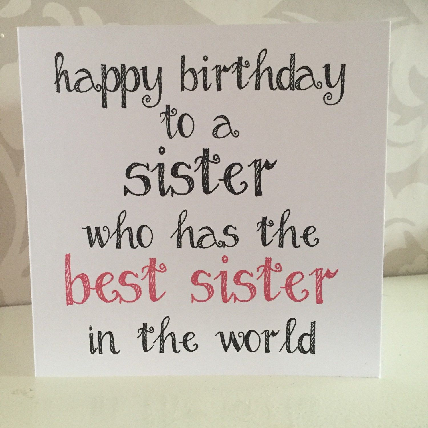 Sending this out today ) Sister birthday quotes