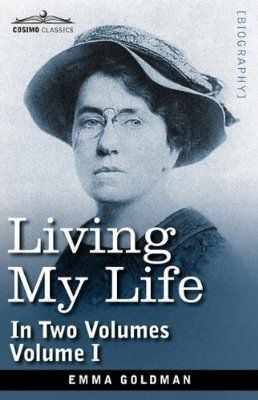 Living My Life, in Two Volumes: Vol. I