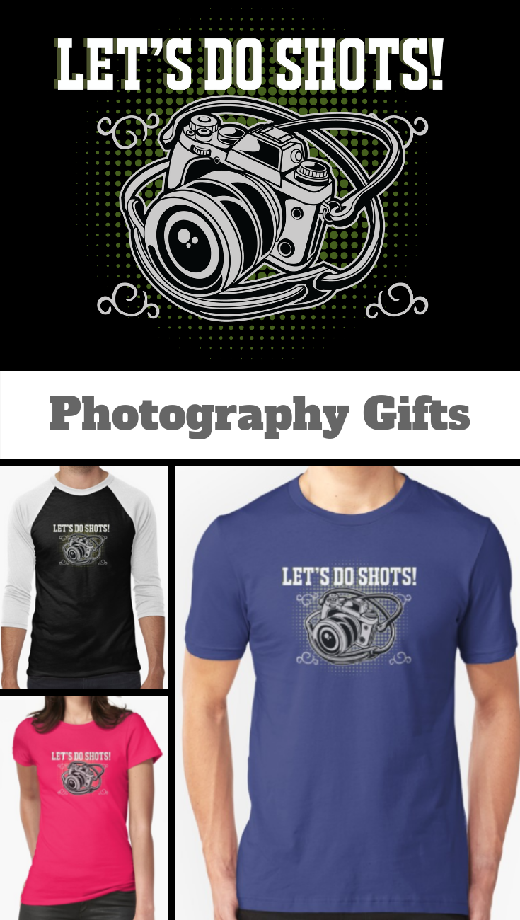 photographer funny design lets do shots t shirt by kudostees