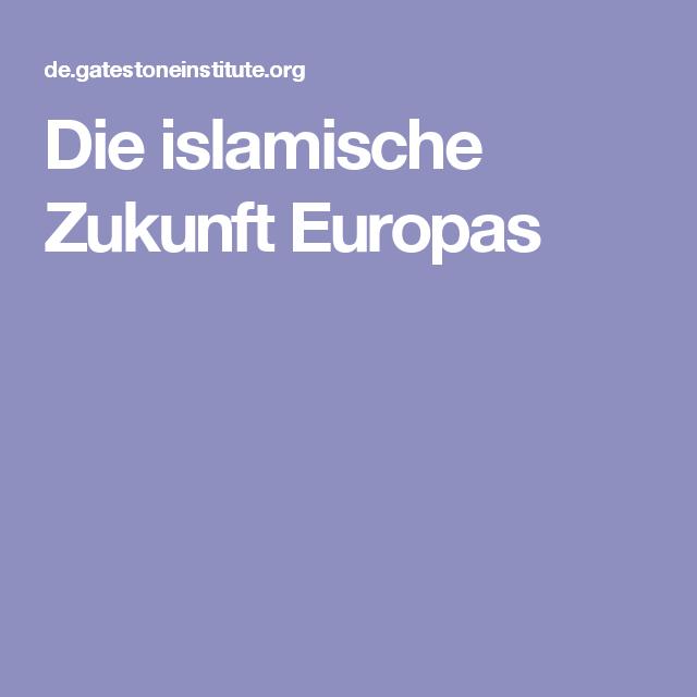 Die islamische Zukunft Europas