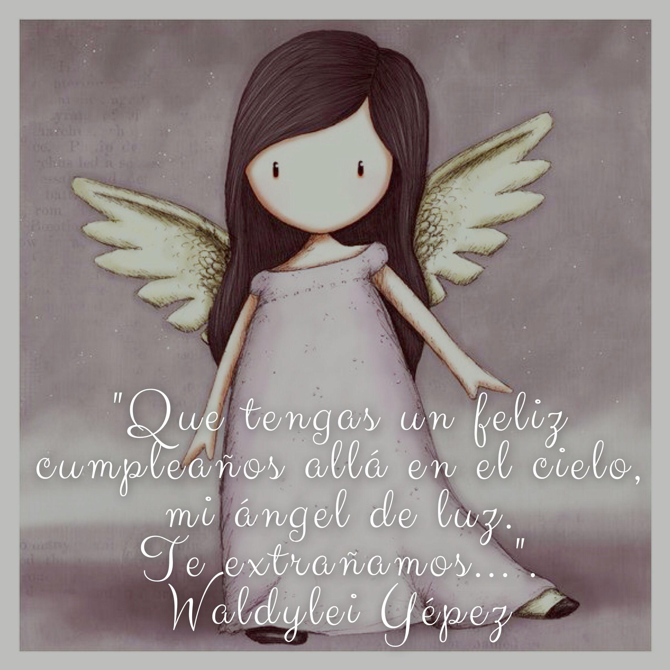 """""""Que Tengas Un Feliz Cumpleaños Allá En El Cielo, Mi ángel"""