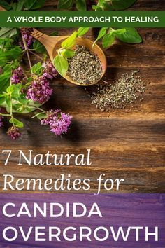 7 natural remedies (that really work!) for candida overgrowth