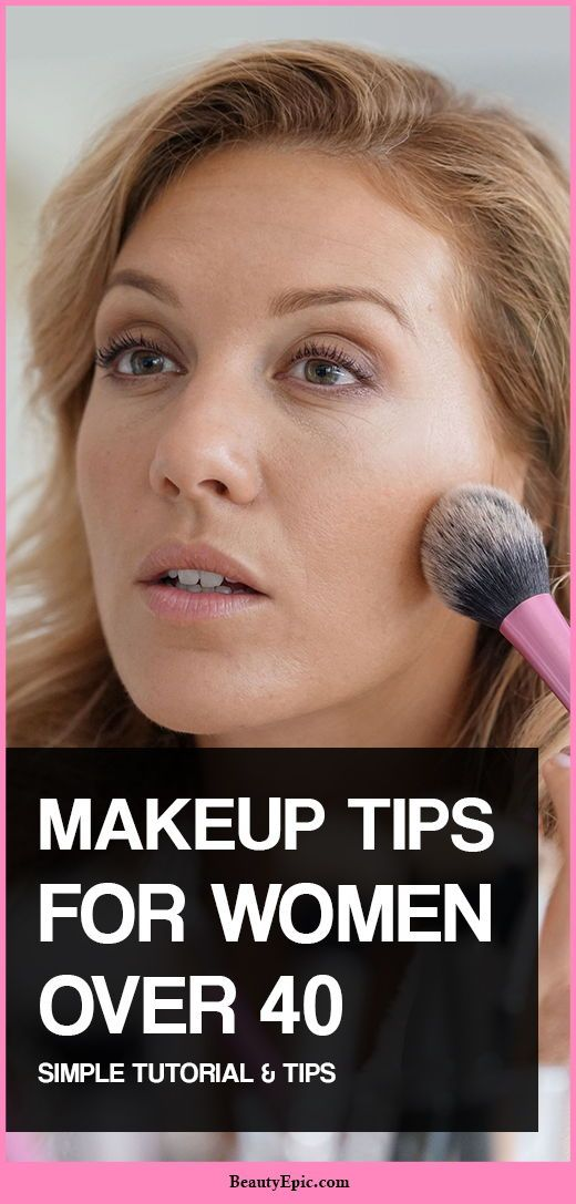 Makeup Tips For Women Over 40 To Look Fabulous Makeup Tips For Older Women Makeup Over 40 Makeup For Older Women