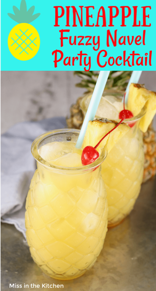 Pineapple Fuzzy Navel {3 Ingredient Cocktail} - Miss in the Kitchen