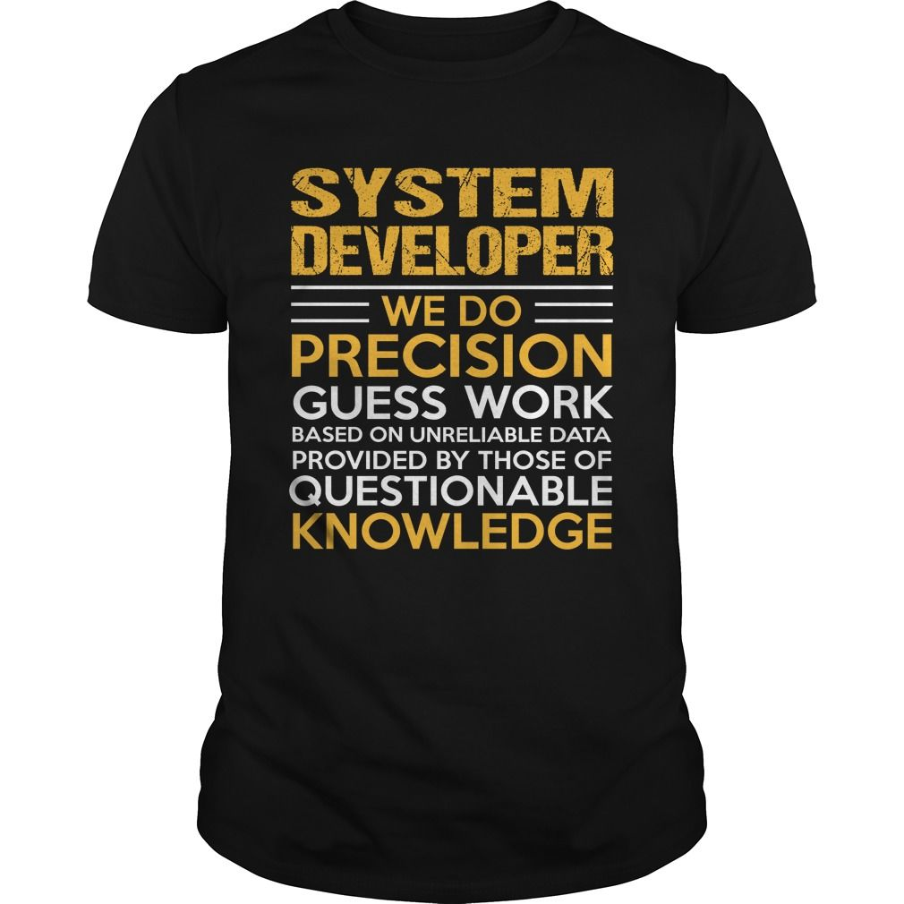 SYSTEM DEVELOPER T-Shirts, Hoodies. BUY IT NOW ==► https://www.sunfrog.com/LifeStyle/SYSTEM-DEVELOPER-144089605-Black-Guys.html?id=41382