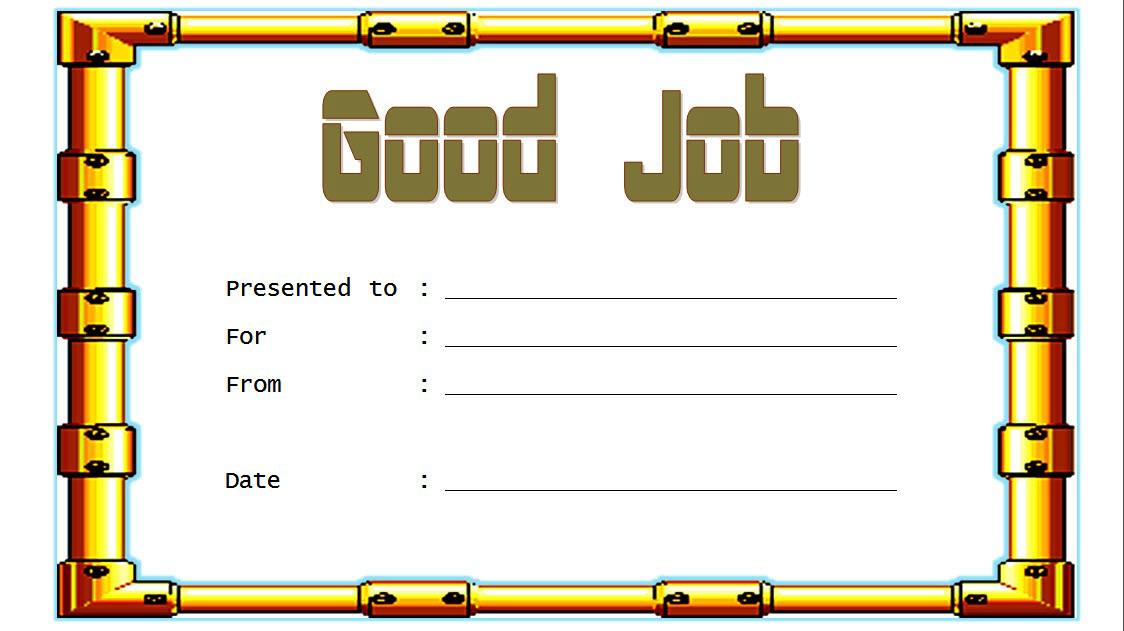 Good Job Certificate Template FREE download 3; great job