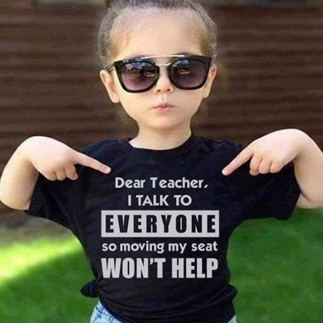 KIDS funny Dear Teacher I talk to everyone so movin' my seat... t-shirt in Black & Pink - Black / Sm 6/8