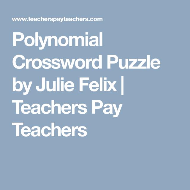 Polynomial Crossword Puzzle by Julie Felix | Teachers Pay Teachers ...