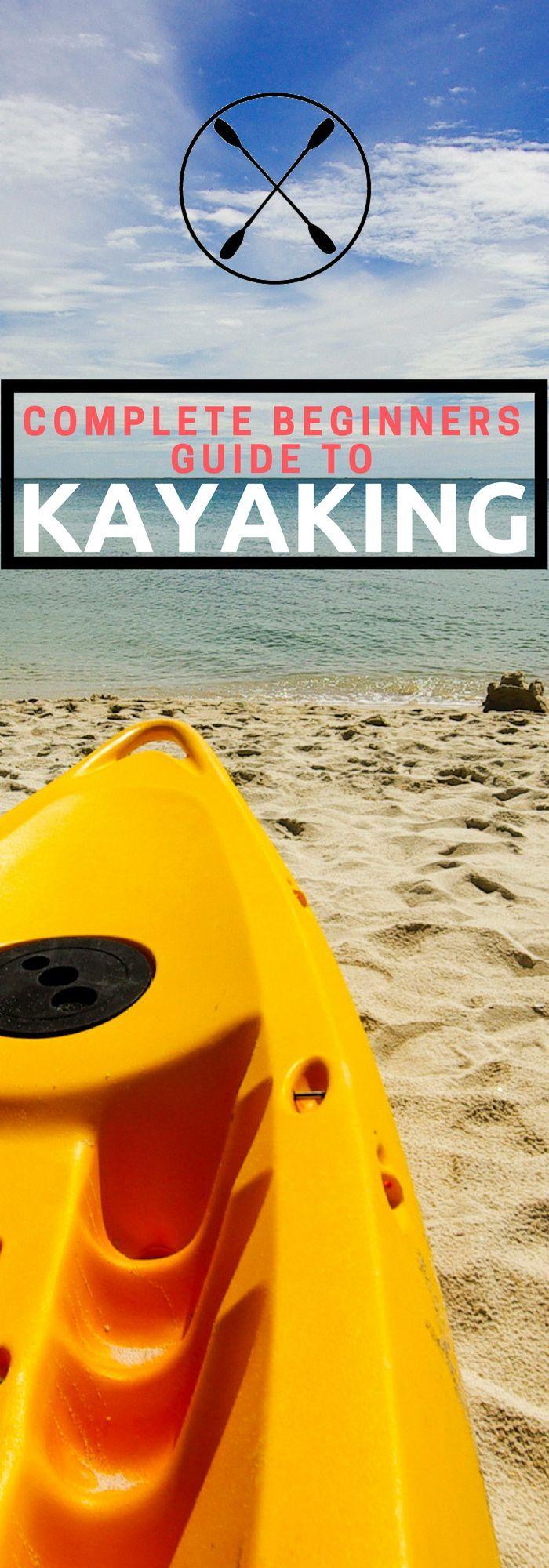 Kayaking for Beginners How to Kayak Kayak Camping