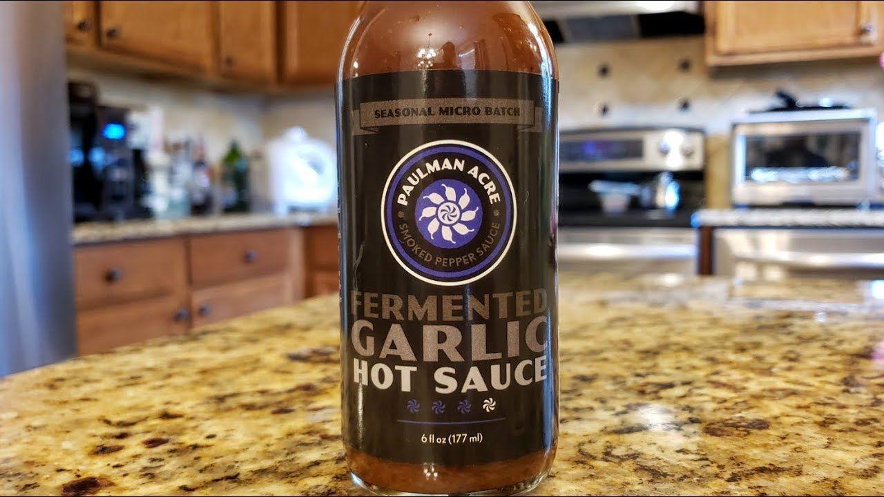 Paulman Acre Fermented Garlic Hot Sauce Review Fermentation