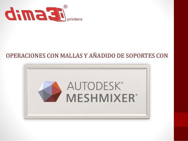 DIMA 3D - MeshMixer para impresión 3D