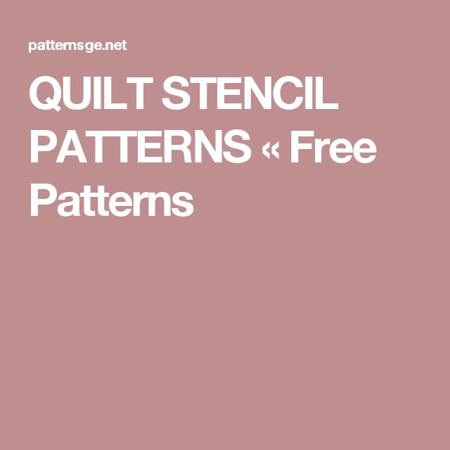 QUILT STENCIL PATTERNS « Free Patterns