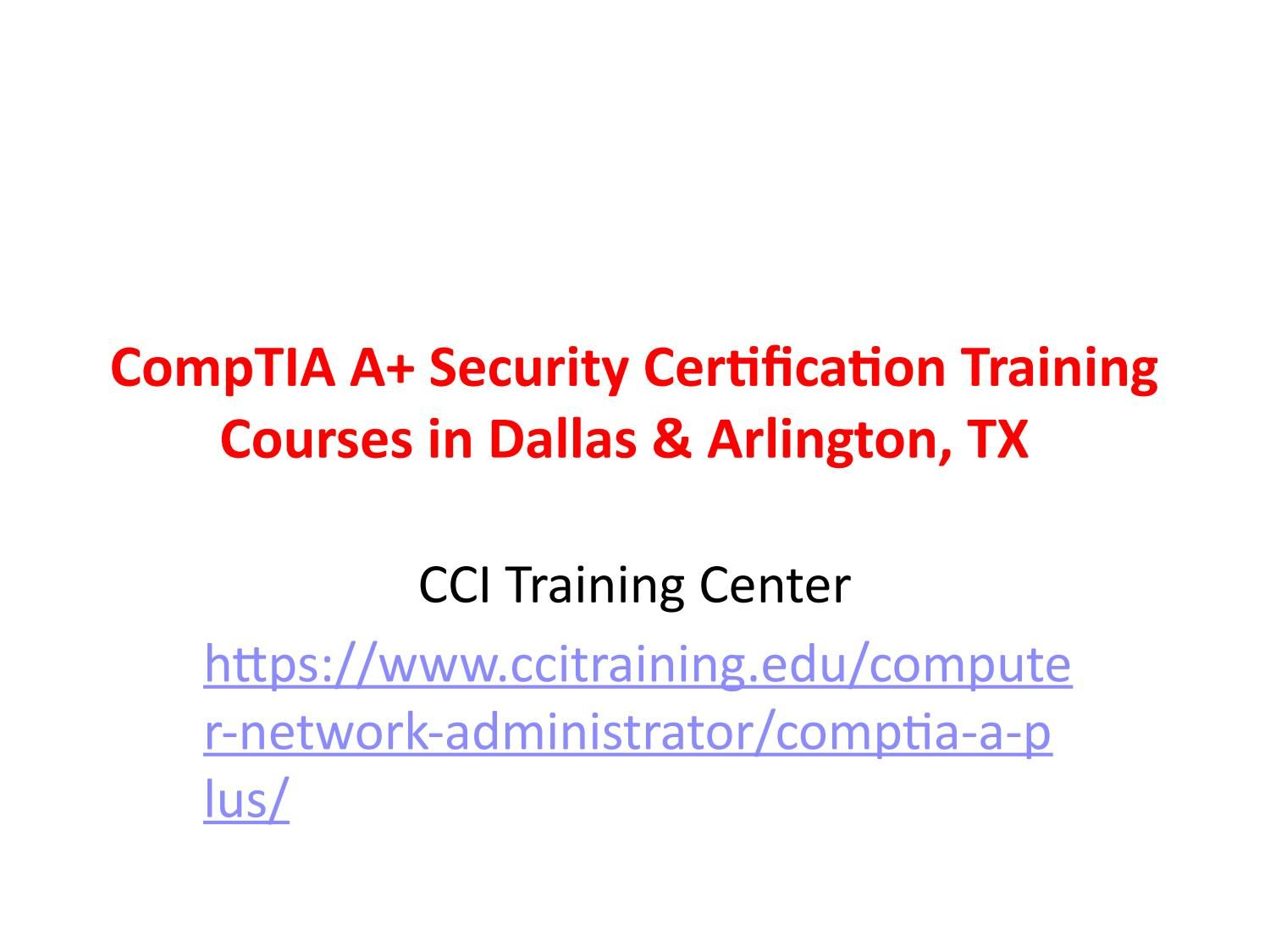 CompTIA A+ Security Certification Training Courses in