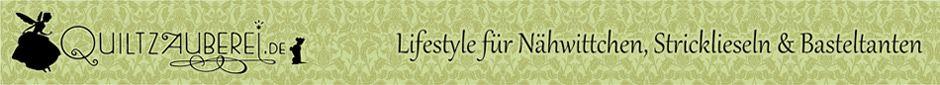 quiltzauberei lifestyle f r n hwittchen stricklieseln basteltanten stoffe. Black Bedroom Furniture Sets. Home Design Ideas