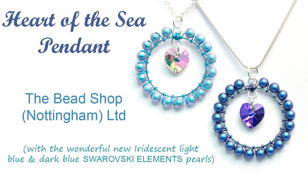 DIY : Heart of the Sea Swarovski Pendant with Iridescent Blue Pearls ...