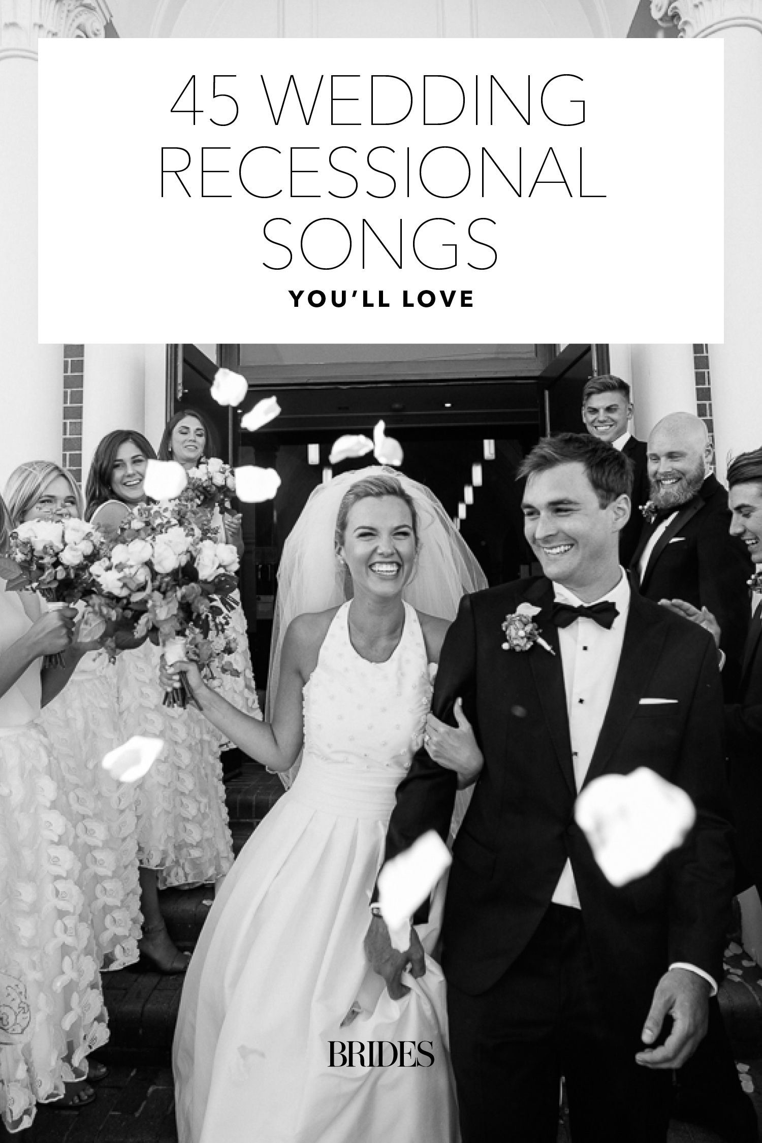 75 Wedding Recessional Songs You Ll Love Wedding Recessional Songs Wedding Ceremony Music Wedding Recessional