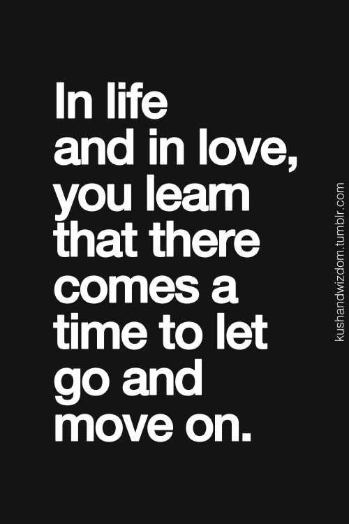 Time To Move On Quotes | For An Old Friend Maybe Its Time To Move On Hang In There And Be