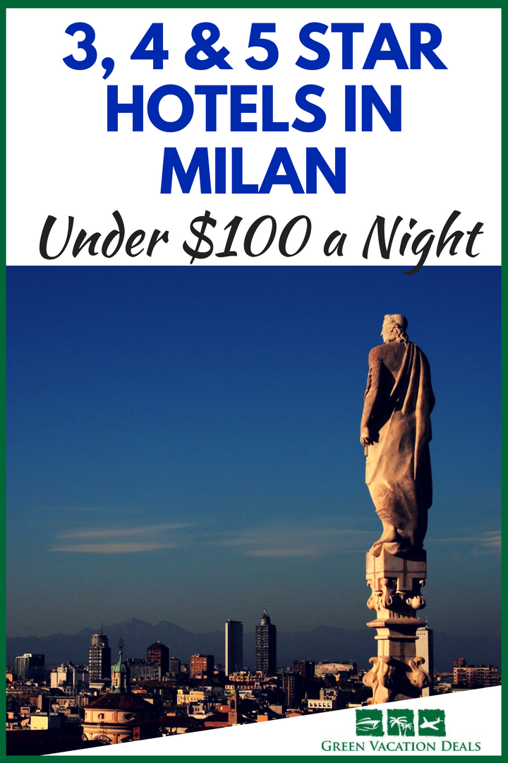 3 4 5 Star Hotels In Milan Under 100 A Night Italy