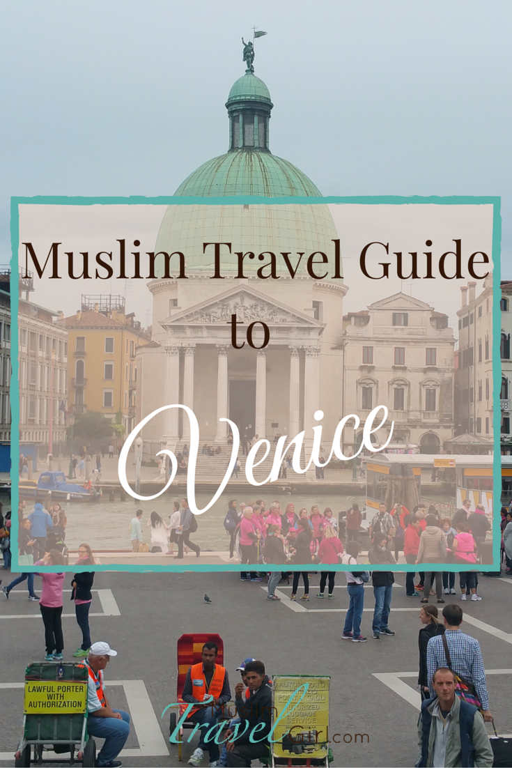Visiting Venice Looking For Halal Don T Miss This Muslim Friendly Guide For Venice Visit Venice Venice Italy Travel