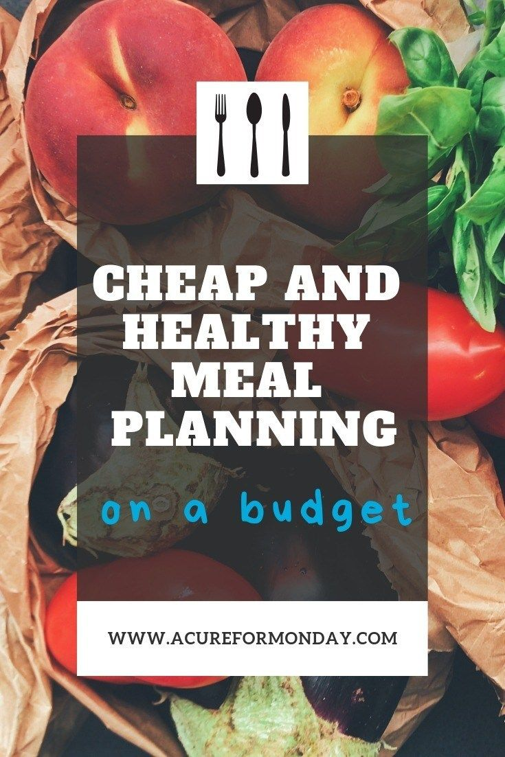 Cheap And Healthy Meal Planning On A Budget images
