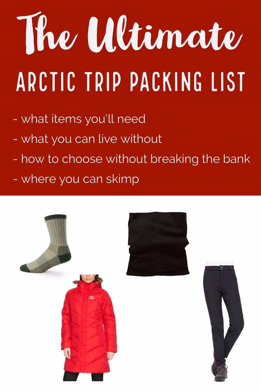 4d62355d8a4 The Ultimate Packing List of Arctic Wear