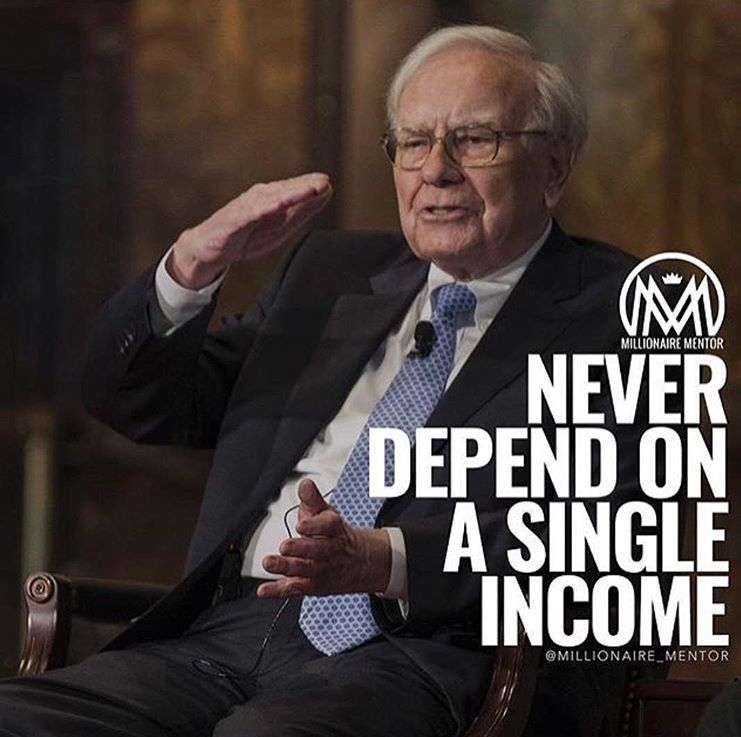 "Photo of Good morning! ""Never depend on a single income"" – Warren Buf…"