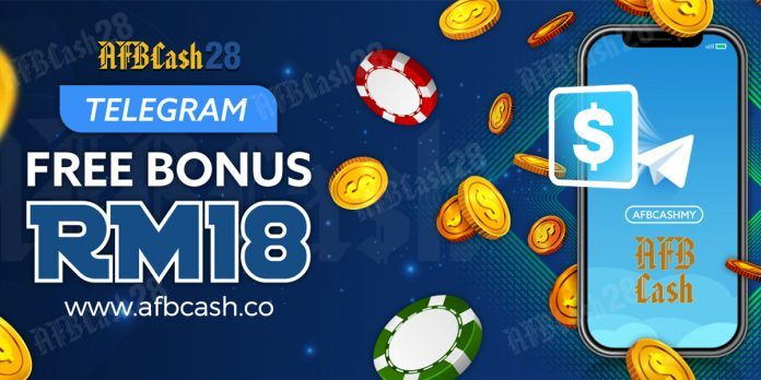 Telegram Free Bonus RM18 Trusted Online Casino 2020 AFBCASH