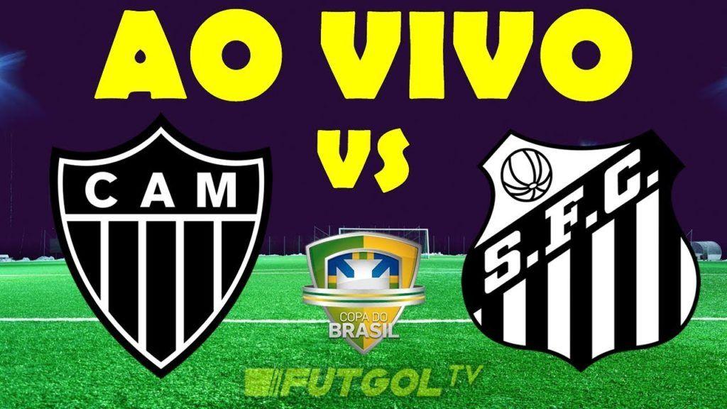 Assistir Atletico Mg X Santos Futebol Ao Vivo Internet Copa Do