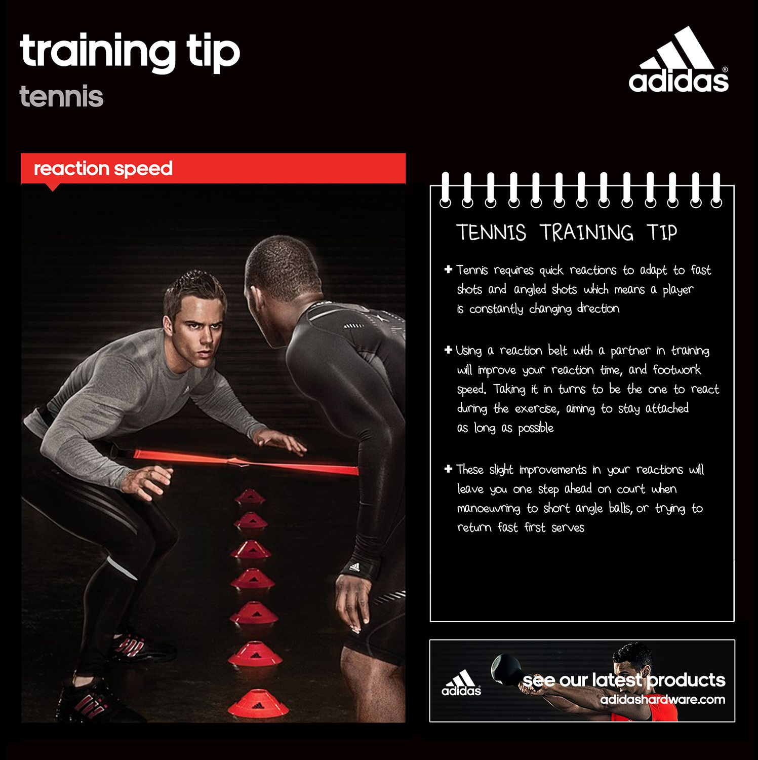 #Wimbledon continues today with the ladies semi finals - can Halep overcome Bouchard to reach the final?  Our tennis training tip today is all about reaction speed. With players constantly on the move, they need to react quickly to fast, angled and drop shots. The adidas reaction belt tests your ability and improves your reactions - perfect for any tennis pro.  Find out more at adidashardware.com/sports-training