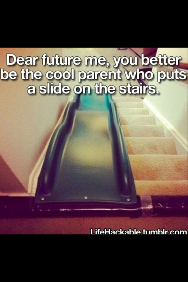 To hell with the kids the slides for me!!