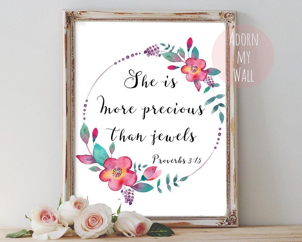 She is more precious, than jewels, proverbs 3 15, bible