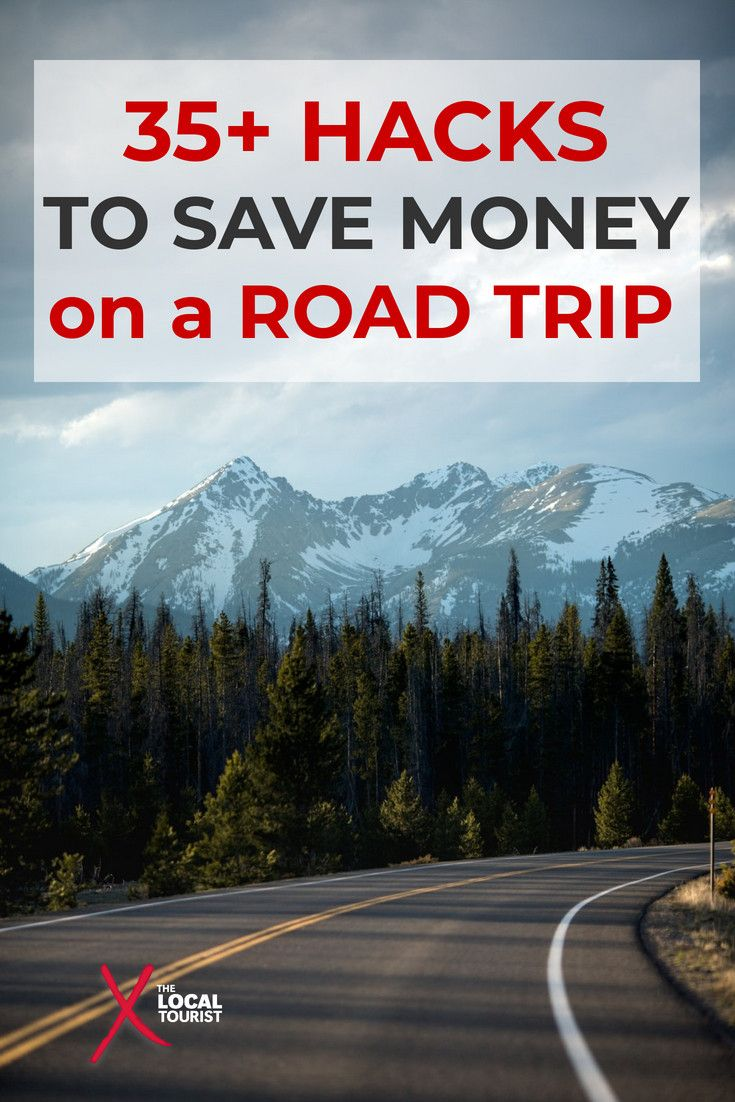 35+ Hacks to save money on a road trip