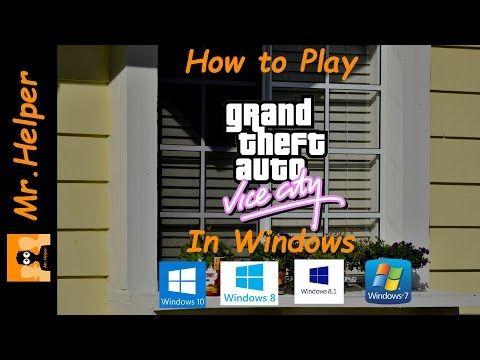 gta vice city directx 8.1 error windows 10