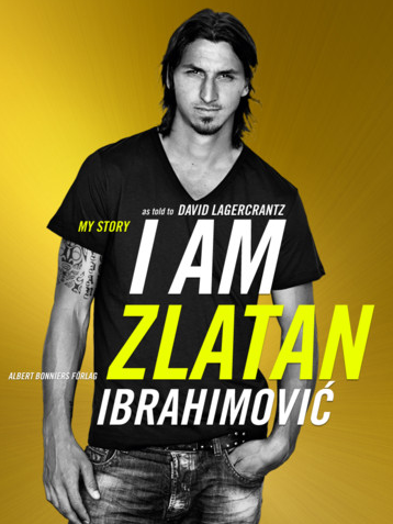Me Before You By Jojo Moyes I Am Zlatan Ibrahimovic I Am Zlatan Zlatan Ibrahimovic
