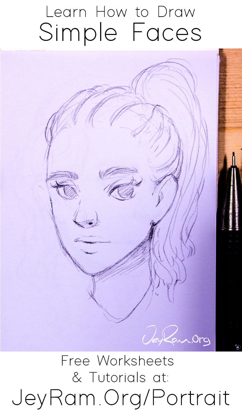 How To Draw Simple Faces Worksheets Tutorials In 2020 Drawing Tutorial Drawing Skills Drawings