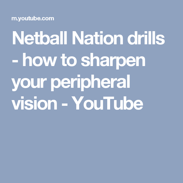 Netball nation drills how to sharpen your peripheral vision netball nation drills how to sharpen your peripheral vision youtube reheart Image collections